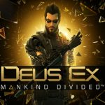 New Deus Ex: Mankind Divided Trailer Out Now